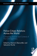 Police Citizen Relations Across the World