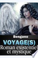 Voyage(s) - Roman existentiel et mystique