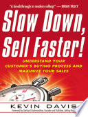 Slow Down Sell Faster