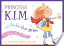 Princess K I M  and the Lie That Grew