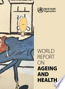 World Report On Ageing And Health