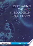 Cultivating the Arts in Education and Therapy