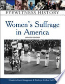 Women's Suffrage in America  Diary Entries Letters Speeches