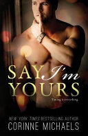 Say I m Yours