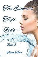 The Escort S Taxi Ride 3