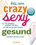 Crazy  sexy  gesund