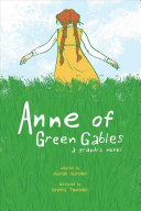 Anne of Green Gables: The Graphic Novel