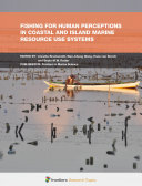 Fishing for Human Perceptions in Coastal and Island Marine Resource Use Systems