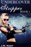 Undercover Stripper 1