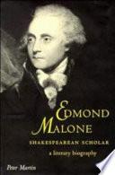 Edmond Malone, Shakespearean Scholar