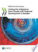 Oecd Rural Policy Reviews Linking The Indigenous Sami People With Regional Development In Sweden