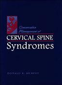 Conservative Management of Cervical Spine Syndromes