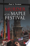 Murder At The Maple Festival : judge is found murdered. although the event...