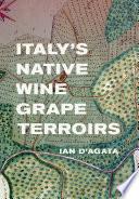Italy s Native Wine Grape Terroirs Book PDF