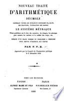 Nouveau traité d'arithmétique décimale ... Par F. P. B. [i.e. Matthieu Bransiet, called in religion Frère Philippe], etc