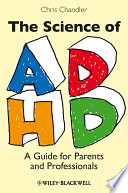 The Science of ADHD