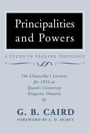 Principalities and Powers  A Study in Pauline Theology