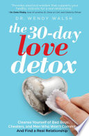 The 30 Day Love Detox