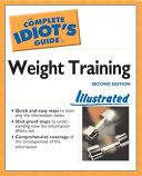 The Complete Idiot s Guide to Weight Training