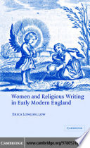 Women and Religious Writing in Early Modern England Religion In Shaping Women S Experiences Of Authorship Feminist