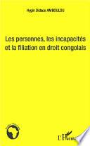 Les Personnes Les Incapacit S Et La Fialiation En Droit Congolais