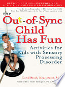 The Out of Sync Child Has Fun  Revised Edition