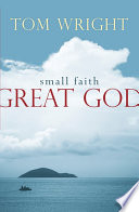 Small Faith  Great God