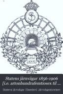 Statens järnvägar 1856-1906 [i.e. artonhundrafemtiosex til nittonhundrasex]