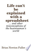 Life Can T Be Explained With A Spreadsheet