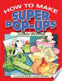 How to Make Super Pop Ups
