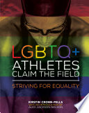LGBTQ  Athletes Claim the Field