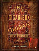 101 Riffs Solos For Cigar Box Guitar