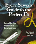 Every Sewer s Guide to the Perfect Fit