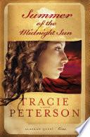 Summer of the Midnight Sun  Alaskan Quest Book  1  Book PDF