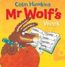 Mr Wolf s Week