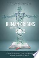 Human Origins and the Bible