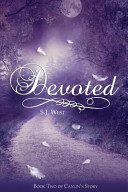 Devoted Book Two  Caylin s Story