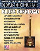 Cigar Box Guitar Blues Overload