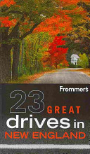 Frommer s 23 Great Drives in New England
