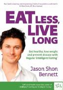 Eat Less, Live Long