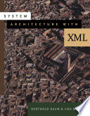 System Architecture with XML