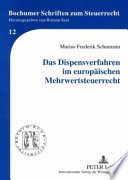 Das Dispensverfahren im europäischen Mehrwertsteuerrecht