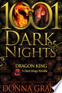 Dragon King  A Dark Kings Novella