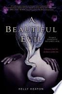A Beautiful Evil book