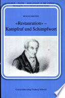 """""""Restauration"""" - Kampfruf und Schimpfwort"""