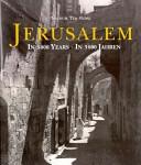 Jérusalem. 3000 ans d'Histoire