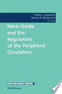 Nitric Oxide And The Regulation Of The Peripheral Circulation : ...