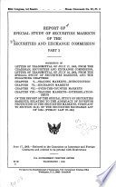 Report Of Special Study Of Securities Markets Of The Securities And Exchange Commission