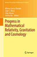 Progress in Mathematical Relativity, Gravitation and Cosmology