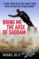 Bring Me The Arse Of Saddam Best Selling Author A Daring Adventure Twenty Unseen